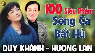 Duy Khánh Hương Lan | 100 Siêu Phẩm Nhạc Vàng Hải Ngoại Song Ca Hay Nhất - Nhạc Xưa Bất Hủ