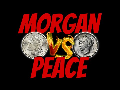 Which Is Better Morgan Or Peace Silver Dollars