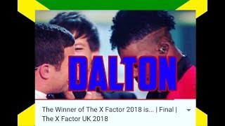 DALTON HARRIS WINNER THE X FACTOR 2018  PROUD OF MY JAMAICA, JAMAICAN TO THE WORLD 2018