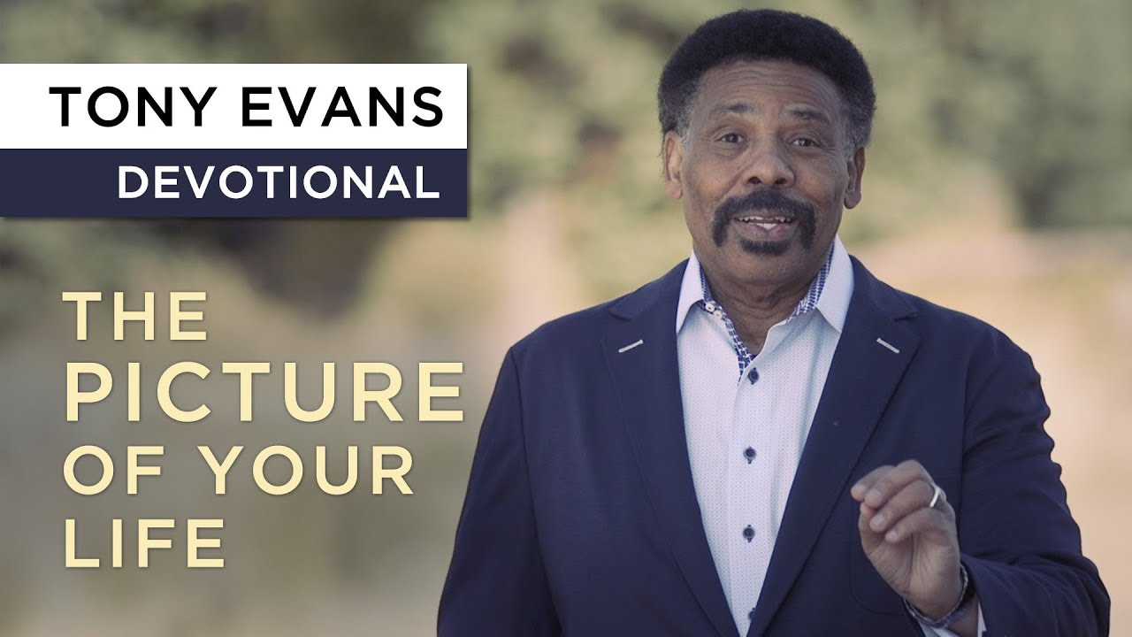 God Paints a Picture With Your Life | Devotional by Tony Evans