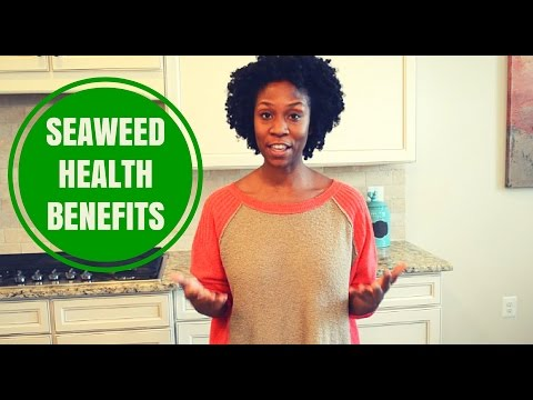 Seaweed Benefits - How To Use Seaweed