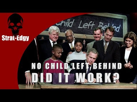 Problematic Education Part One - The No Child Left Behind Act