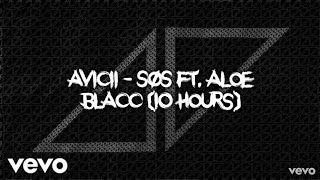 Avicii - SOS ft. Aloe Blacc (10 hours) Video