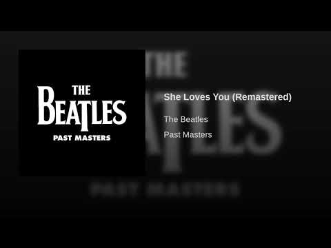 She Loves You (Remastered)
