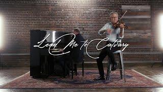 Don Moen - Lead Me to Calvary