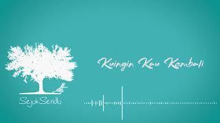 Sejuk Sendu - Kembali Pulang (Official Video Lyric) MP3