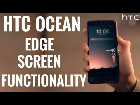 HTC Ocean Official Video LEAKED - Edge Screen Functionality