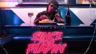 Jacquees - My Bizness (Since You Playin) MP3