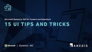 Dynamics 365 Operations: 15 UI Tips and Tricks