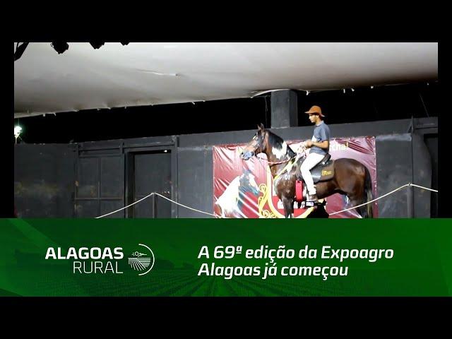 A 69ª edição da Expoagro Alagoas já começou