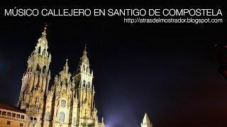 Camino de Santiago - Músico Callejero