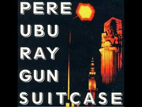 Pere Ubu - Vacuum in My Head