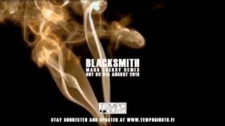 Tempo Giusto - Blacksmith (Mark Sherry Remix) (album single preview) [Out 5th August 2013]