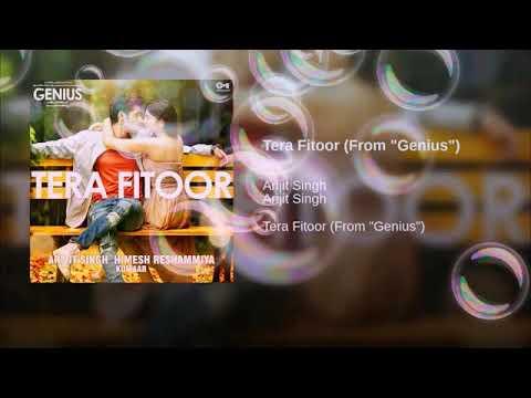 Tera Fitoor Jab Se Chad Gaya Full Song Audio | Arijit Singh | Himesh Reshmaiya | Genius | 2018 Hits