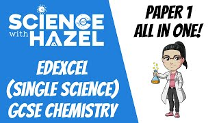 ALL OF EDEXCEL GCSE 9-1 CHEMISTRY ⭐PAPER 1⭐ | GCSE Chemistry Revision | Science with Hazel