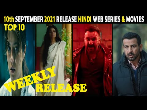 Download Top 10 New Release Hindi Web Series & Movies 10th September 2021   Weekly Release