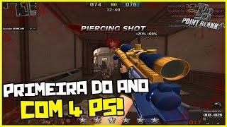 Point Blank - PRIMEIRA PARTIDA SNIPER DO ANO COM 4 PS! DEU BOM!