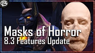 The Masks of Horror - 8.3 Features Updates