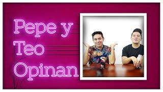 La Casa de Las Flores | Hershey's | Aborto en Argentina | Disney Inclusivo | Pepe & Teo Opinan