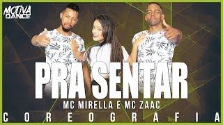 Baixar Pra Sentar - MC Mirella e MC Zaac | Motiva Dance (Coreografia)