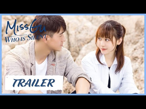 Miss Gu Who is Silent | Trailer | Chasing love is also chasing the mystery | 沉默不语的顾小姐 | ENG SUB