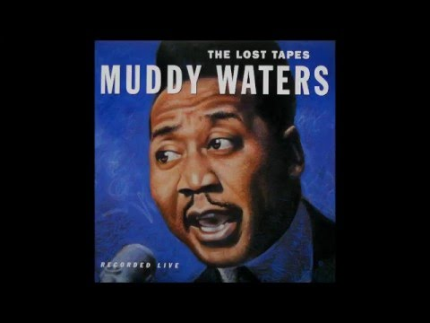 Muddy Waters - The Lost Tapes Live(1971)