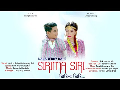 Sirima Siri - Melina Rai & Dala Jerry Rai Ft. BHIMPHEDI GUYS/Shilpa | New Nepali Lok Pop Song 2074