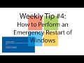 Weekly Tip #4: How To Perform An Emergency Restart In Windows 10/8