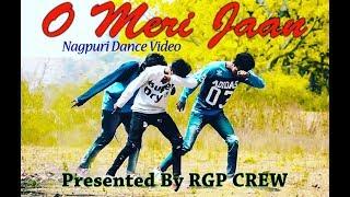 O_MERI_JAAN II NEW NAGPURI DANCE VIDEO 2K18 II RGP CREW II RAJGANGPUR