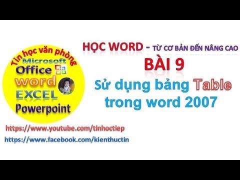 Học Word – Bài 9: Hướng dẫn kẻ bảng trong word | Tin học văn phòng word