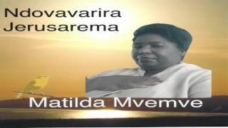 Matilda Mvemve - Tsitsi Hedzi