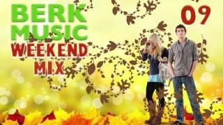 Berk Music Weekendmix 09