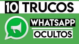 Top 10 ¡NUEVOS TRUCOS WHATSAPP! 😈   Hacks y Trucos para Whatsapp de TELÉFONOS Android 2019