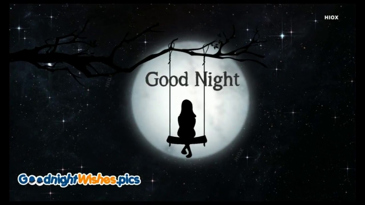 Good Night My Dear Friend Youtube
