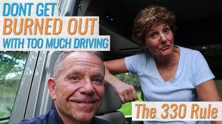 How NOT to get Burned Out with too much Driving on an RV Trip!
