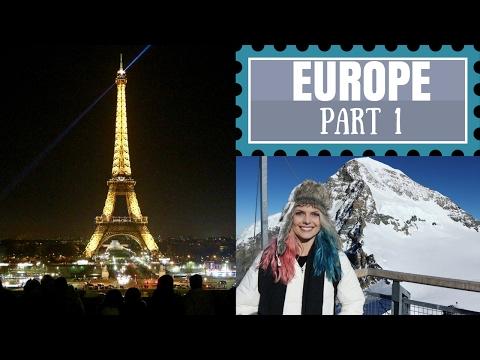 Europe Adventures Part 1: France + Switzerland