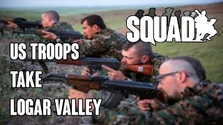 SQUAD - US Troops Take Logar Valley | Full Match