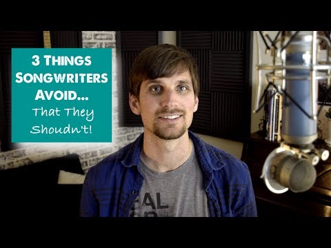 3 Things Songwriters Avoid (That Would Make Their Music Sound Better!)