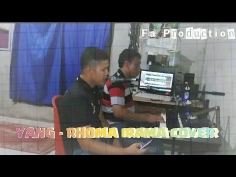 YANG - RHOMA IRAMA COVER