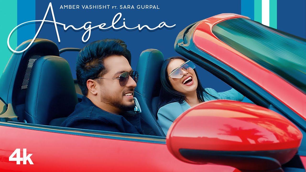 Angelina (Full Song) Amber Vashisht Ft. Sara Gurpal | Nirmaan | Johnny Vick | Latest Punjabi Song