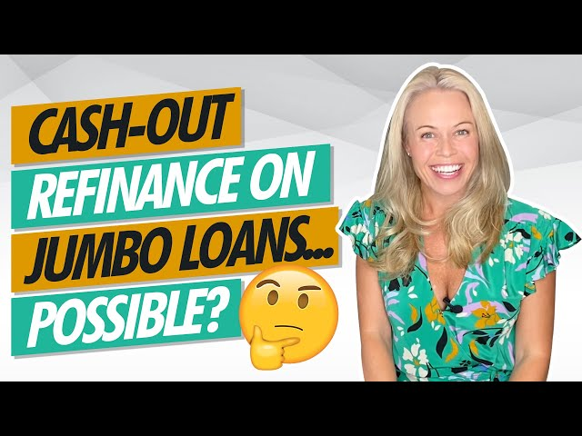 Cash-Out Refinance On Jumbo Loans...? 🤔(Real Estate Investing For Beginners w/ Jennifer Beeston)