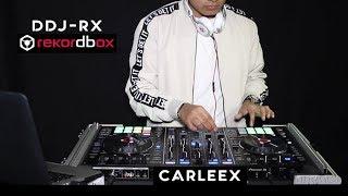 Mix Urbano 2018 - Pioneer DDJ-RX & Rekordbox Dj | Dj Carleex | Carlos Aleexis