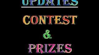 UPDATES, OPEN CONTEST & TONS OF PRIZES