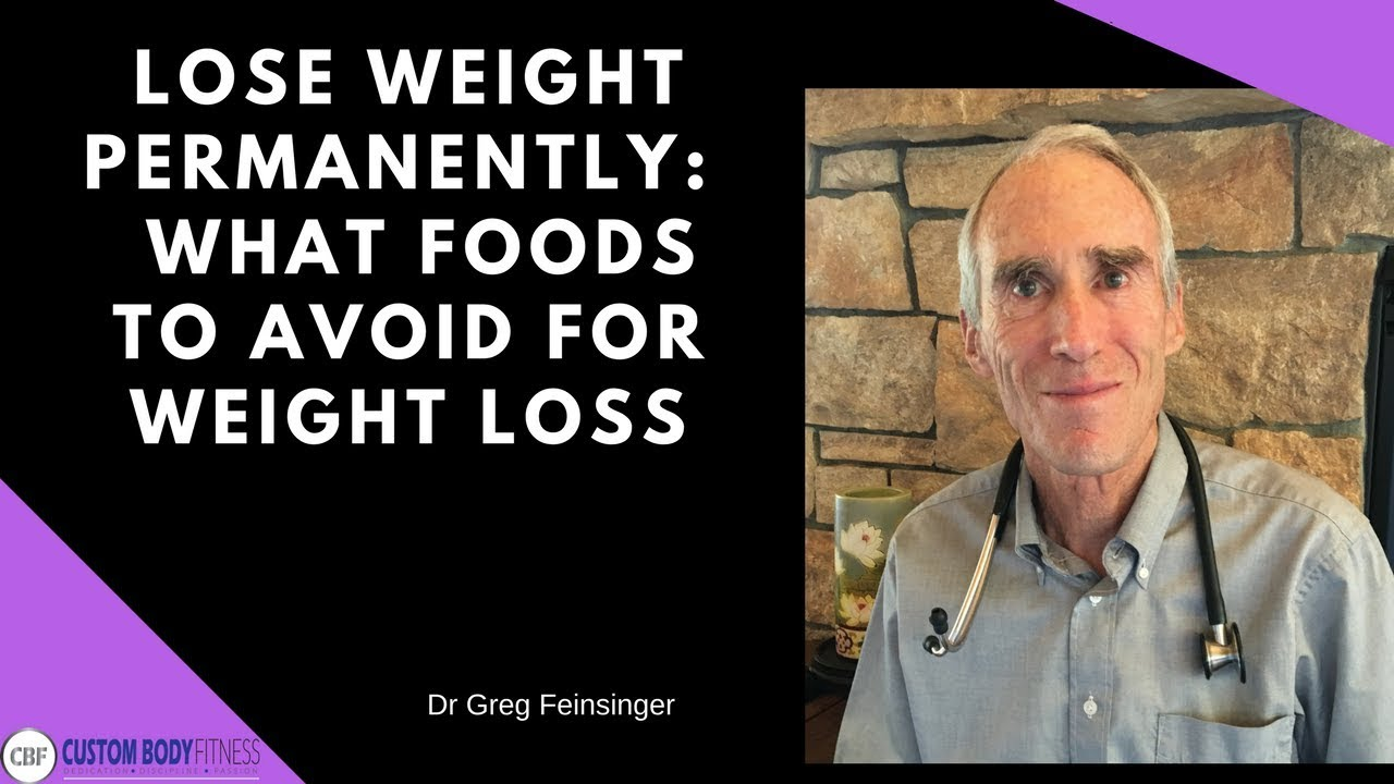 How to Lose Weight Permanently: Foods To Avoid