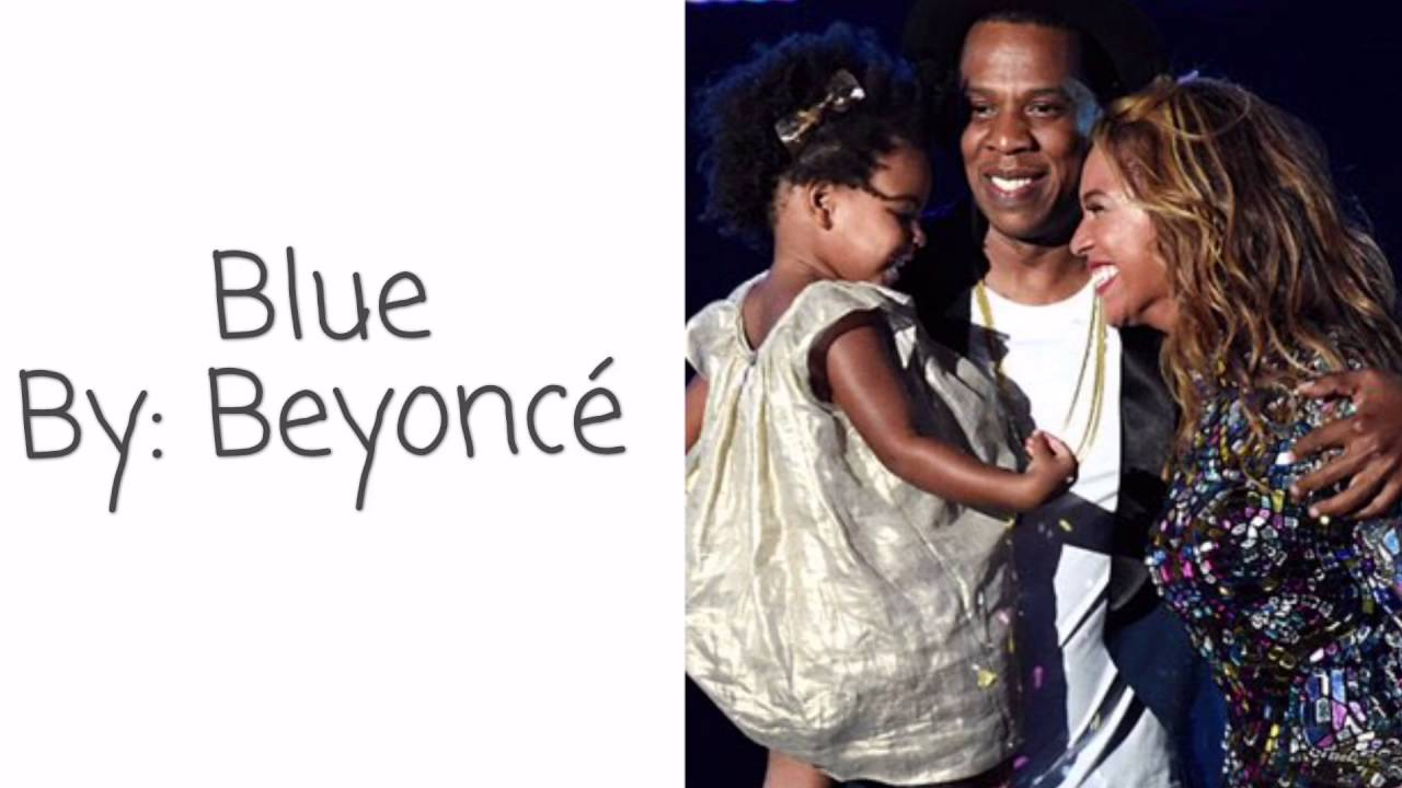 Beyoncé - Blue (Lyrics) ft Blue Ivy