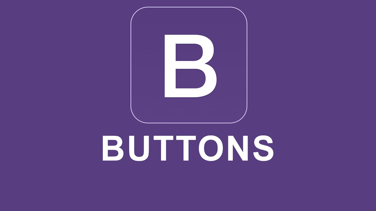 Bootstrap Button - Group, Classes, Examples, Advanced Tricks