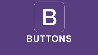 Bootstrap 4 Tutorial 12 - Buttons thumbnail