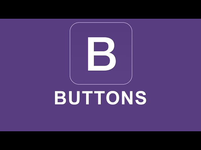 Bootstrap 4 Tutorial 12 - Buttons