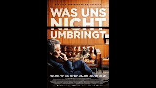 Was uns nicht umbringt (official trailer)