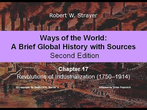 Chapter 17: Revolutions of Industrialization